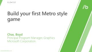 Build your first  Metro style  game