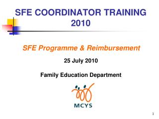 SFE COORDINATOR TRAINING 2010