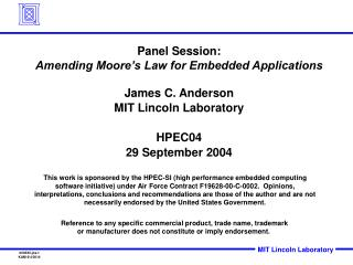 Panel Session: Amending Moore's Law for Embedded Applications