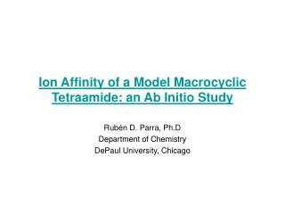 Ion Affinity of a Model Macrocyclic Tetraamide: an Ab Initio Study