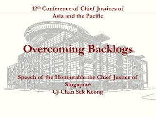 12 th  Conference of Chief Justices of  Asia and the Pacific
