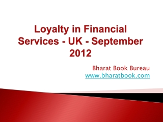 Loyalty in Financial Services - UK - September 2012