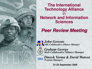 The International Technology Alliance in Network and Information Sciences Peer Review Meeting