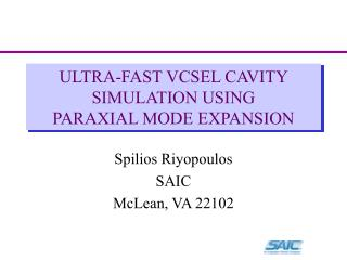 ULTRA-FAST VCSEL CAVITY SIMULATION USING PARAXIAL MODE EXPANSION