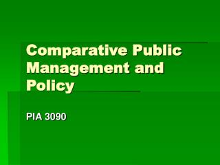 Comparative Public Management and Policy