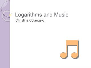 Logarithms and Music