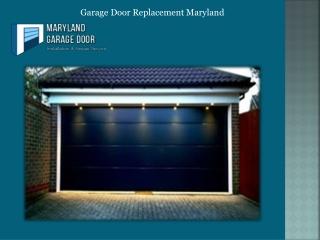 Garage Door Replacement Maryland