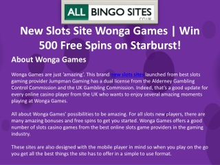 New Online Slots Site Wonga Games | Win 500 Free Spins on Starburst!