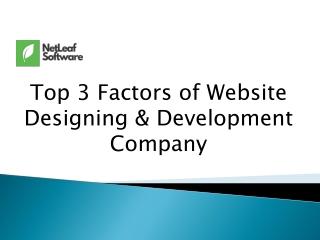 Top 3 Factors of Website Designing & Development Company