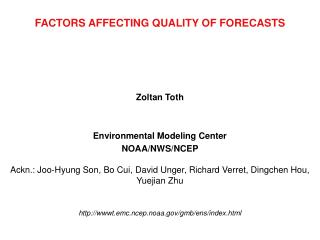 FACTORS AFFECTING QUALITY OF FORECASTS