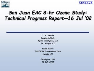 San Juan EAC 8-hr Ozone Study:  Technical Progress Report 16 Jul  02