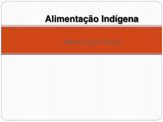 Alimentação Indígena
