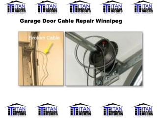 Garage Door Cable Repair Winnipeg