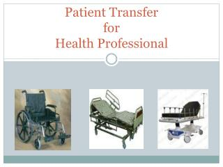 Patient Transfer for Health Professional