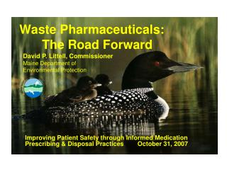 Waste Pharmaceuticals:       The Road Forward