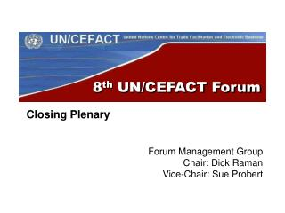 8 th  UN/CEFACT Forum