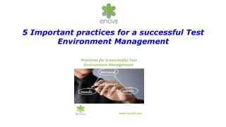 5 Important practices for a successful Test Environment Management