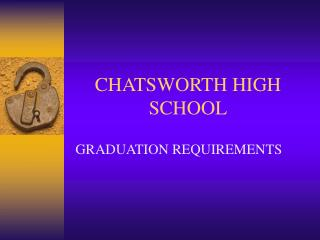 CHATSWORTH HIGH SCHOOL