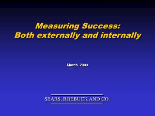 Measuring Success: Both externally and internally