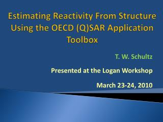 Estimating Reactivity From Structure Using the OECD (Q)SAR Application Toolbox