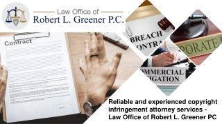 Reliable and experienced copyright infringement attorney services - Law Office of Robert L. Greener PC