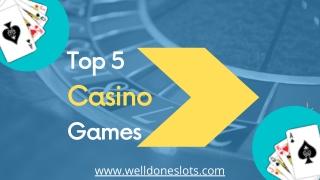 Top 5 Online Casino Game