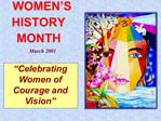 Celebrating Women of Courage and Vision