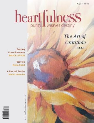Heartfulness Magazine - August 2020 (Volume 5, Issue 8)