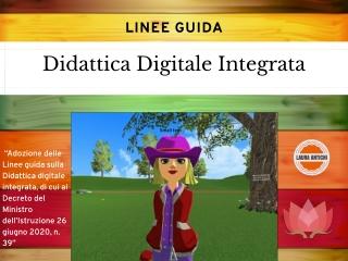 Linee Guida Didattica Digitale  Integrata