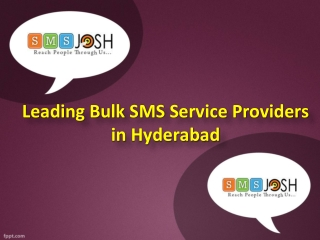 Leading Bulk SMS Service Providers in Hyderabad  - SMSjosh