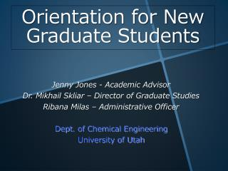 Orientation for New  Graduate Students