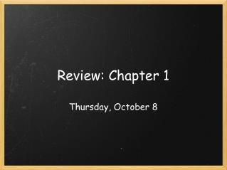 Review: Chapter 1