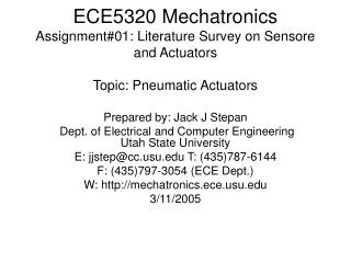 ECE5320 Mechatronics Assignment#01: Literature Survey on Sensore and Actuators Topic: Pneumatic Actuators