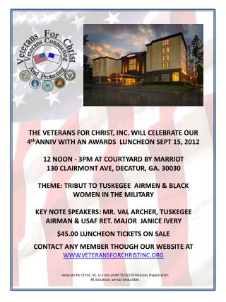 THE VETERANS FOR CHRIST, INC. WILL CELEBRATE OUR  4 th ANNIV WITH AN AWARDS   LUNCHEON SEPT  15, 2012