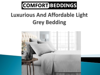 Luxurious And Affordable Light Grey Bedding