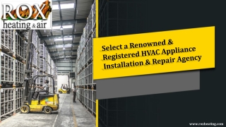 Select a Renowned & Registered HVAC Appliance Installation & Repair Agency