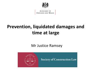 Prevention, liquidated damages and time at large