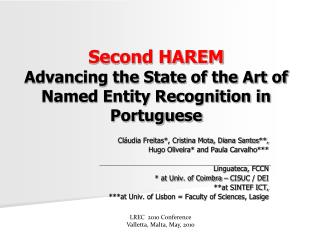 Second HAREM  Advancing the State of the Art of Named Entity Recognition in Portuguese