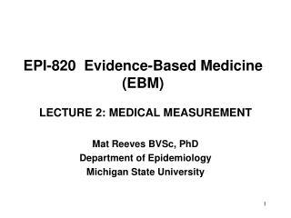 EPI-820 Evidence-Based Medicine (EBM)