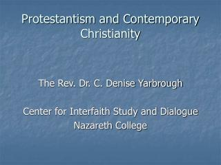 Protestantism and Contemporary Christianity