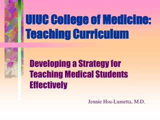 UIUC College of Medicine: Teaching Curriculum