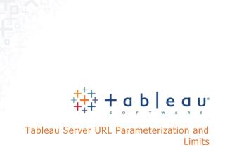 Tableau Server URL Parameterization and  Limits