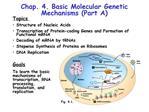Chap. 4. Basic Molecular Genetic Mechanisms Part A