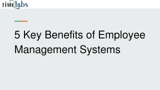 5 Key Benefit Of Employee Management System