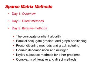 Sparse Matrix Methods