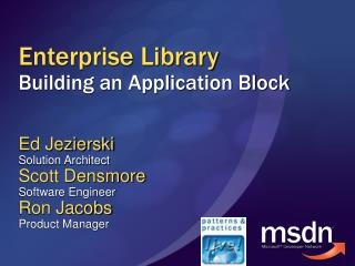 Enterprise Library Building an Application Block