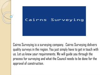 Surveyor Cairns