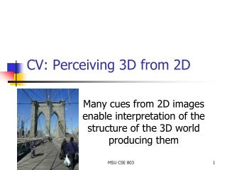 CV: Perceiving 3D from 2D
