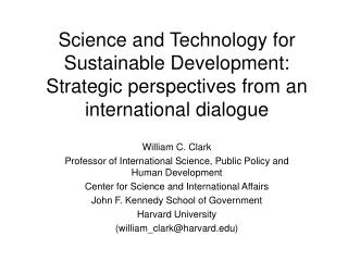 Science and Technology for Sustainable Development: Strategic perspectives from an international dialogue