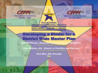 Developing a Binder for a  District Wide Master Plan